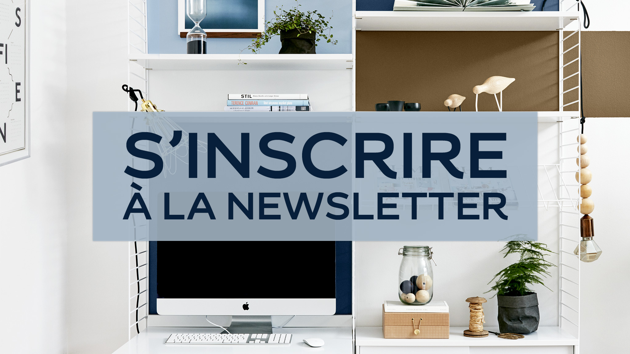 Newsletter - s'inscrire à la newsletter